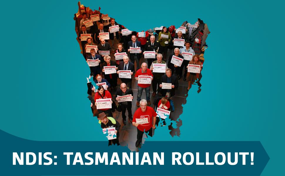 NDIS: Tasmanian rollout!